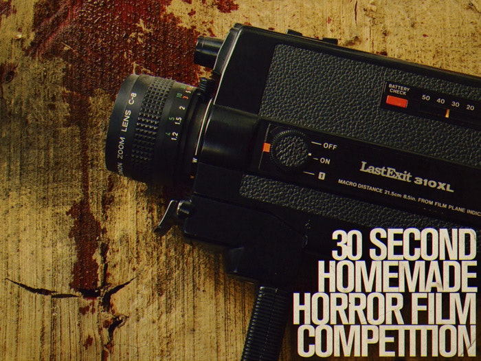 30 SECOND HOMEMADE HORROR FILM COMPETITION