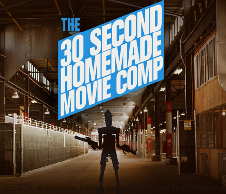 30 Second Homemade Movie Competition