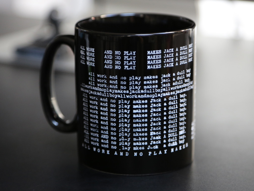 ALL WORK AND NO PLAY MAKES JACK A DULL BOY - THE SHINING INSPIRED MUG