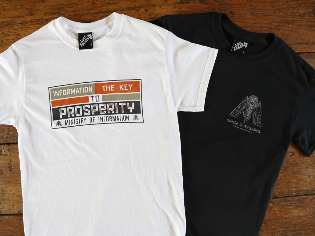 INFORMATION THE KEY TO PROSPERITY - MINISTRY OF INFORMATION - BRAZIL INSPIRED TSHIRTS