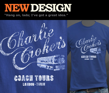 Charlie Croker's Coach Tours T-shirt