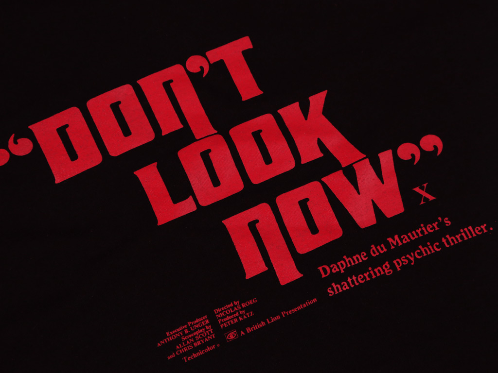 DON'T LOOK NOW T-SHIRT