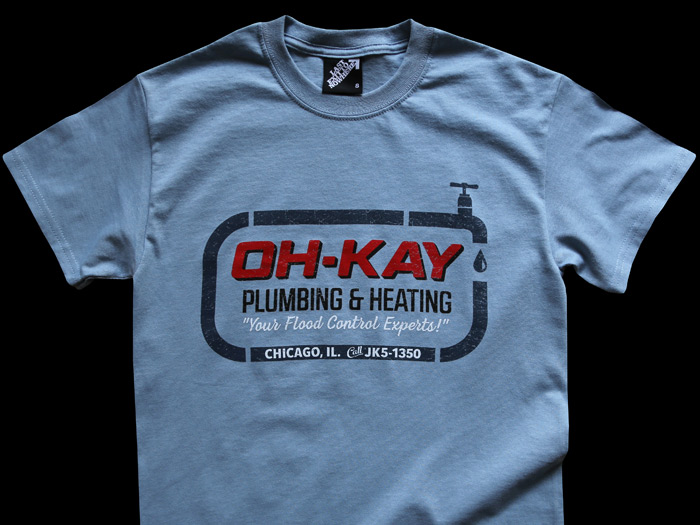 OH-KAY PLUMBING AND HEATING - HOME ALONE INSPIRED T-SHIRT