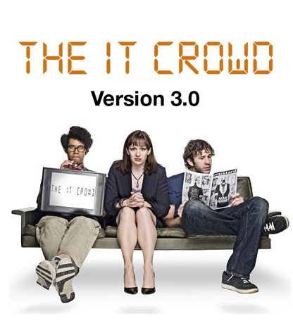 The IT Crowd: Version 3