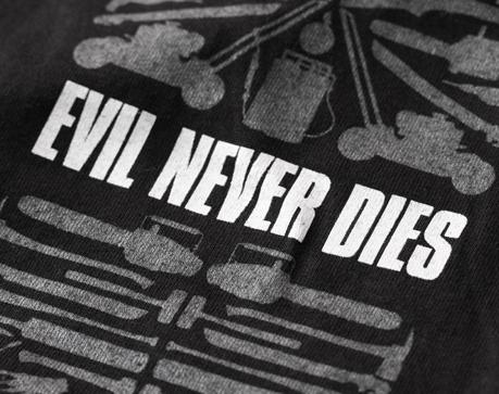 Evil Never Dies T-shirt