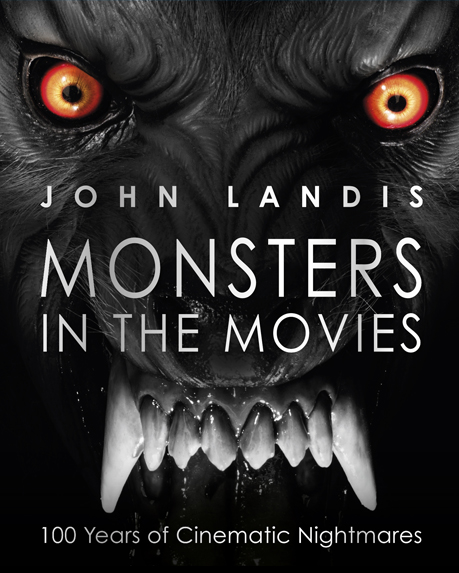 John Landis Monsters in the Movies